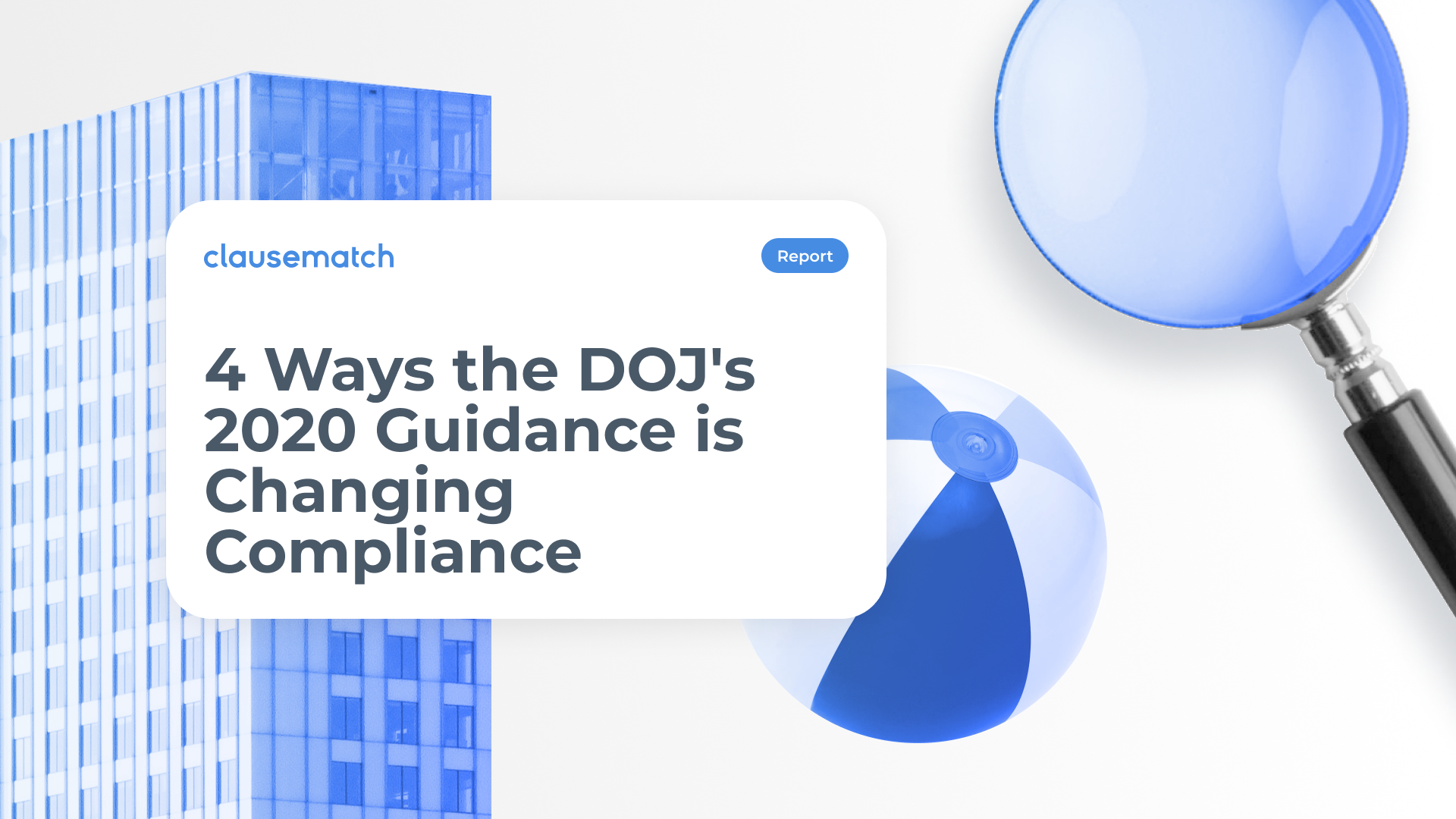 Email Header_4 ways the DOJs 2020 guidance is changing compliance